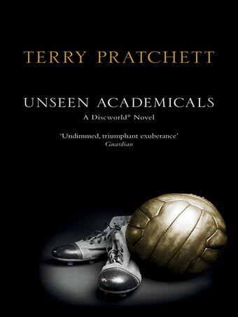 Pratchett. Unseen Academicals